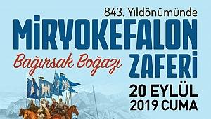 Miryokefalon Zaferi'nin 843. Yıl Dönümü Kutlanacak